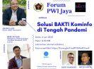PWI Jaya dan BAKTI Kominfo Selenggarakan Webinar Terkait Akses Internet di Tengah Pendemik